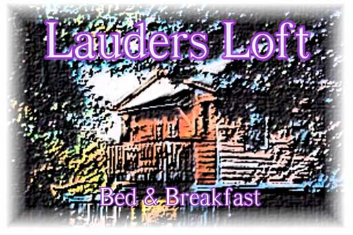 Lauders Loft Bed and Breakfast